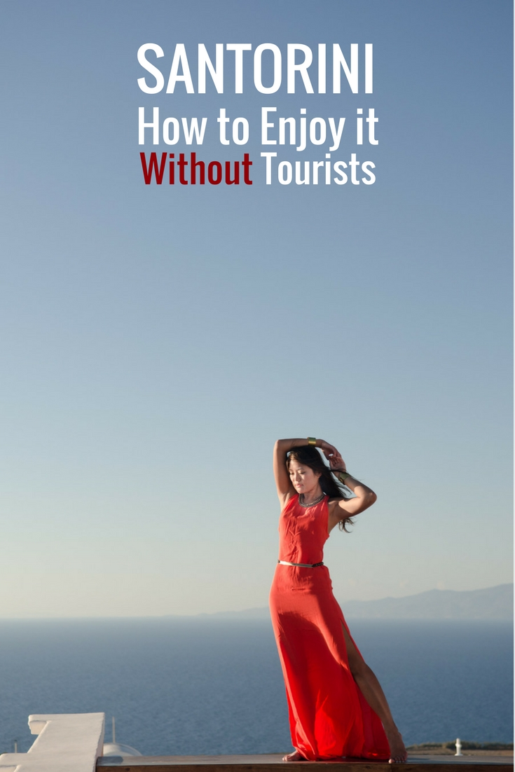 3 Simple ways to avoid tourists in Santorini and Oia