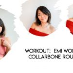 I Did Emi Wong's Collarbone Workout For a Week Here are the Results