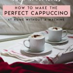how to make a cappuccino at home without espresso maker