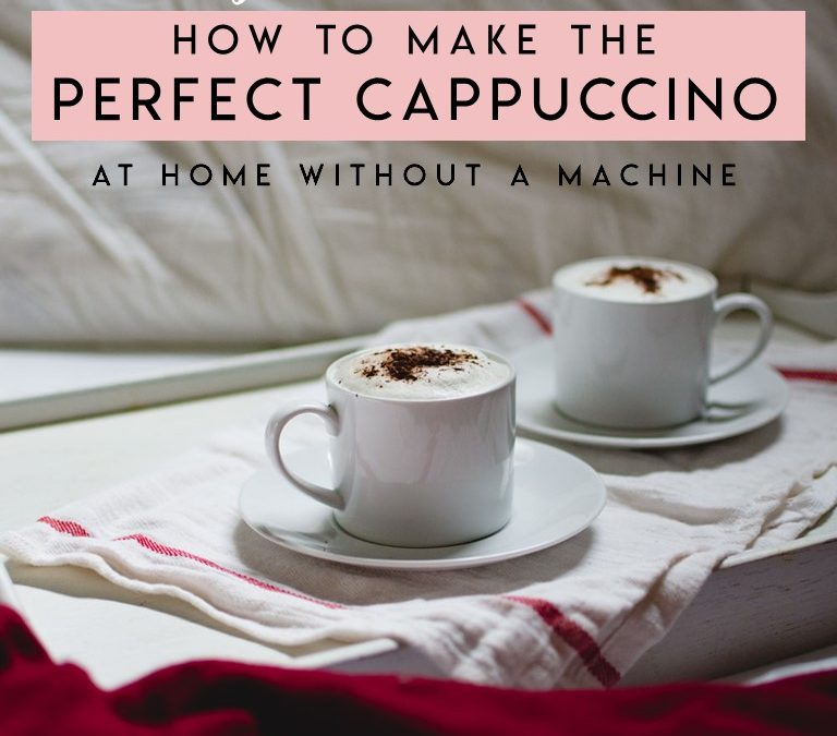 How to Make Cappuccino at Home without an Espresso machine THE BEST Cappuccino of Your Life